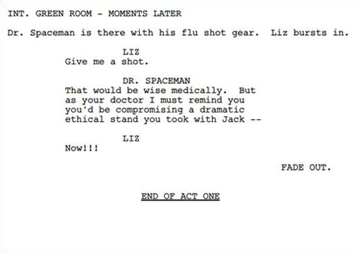 The aspiring tv writer screenwriter blog multi cam sitcom and end of act one centered underlined and in caps and new acts start on new pages for example heres a page from the 30 rock episode flu shot pronofoot35fo Gallery