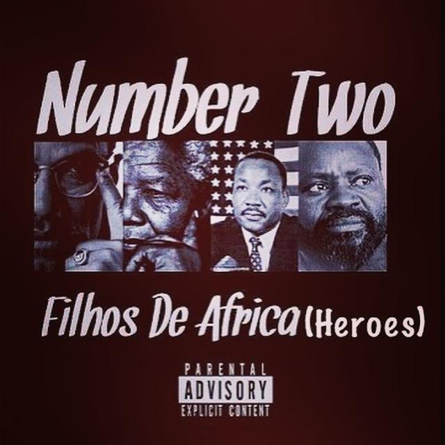 """NumberTwo """"Filhos de africa(heróis)"""""""