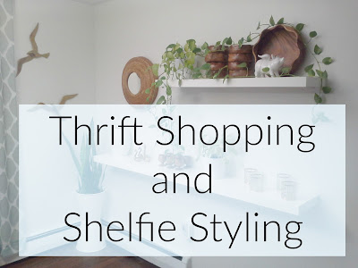 Thrift Shopping and Shelfie Styling