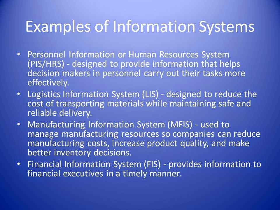 examples of information systems Strong health systems are central to achieving better health outcomes, and strong health information systems (his) are the backbone of strong health systems.