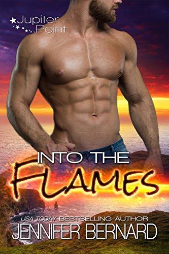 Into the Flames (Jupiter Point #3) by Jennifer Bernard (CR)