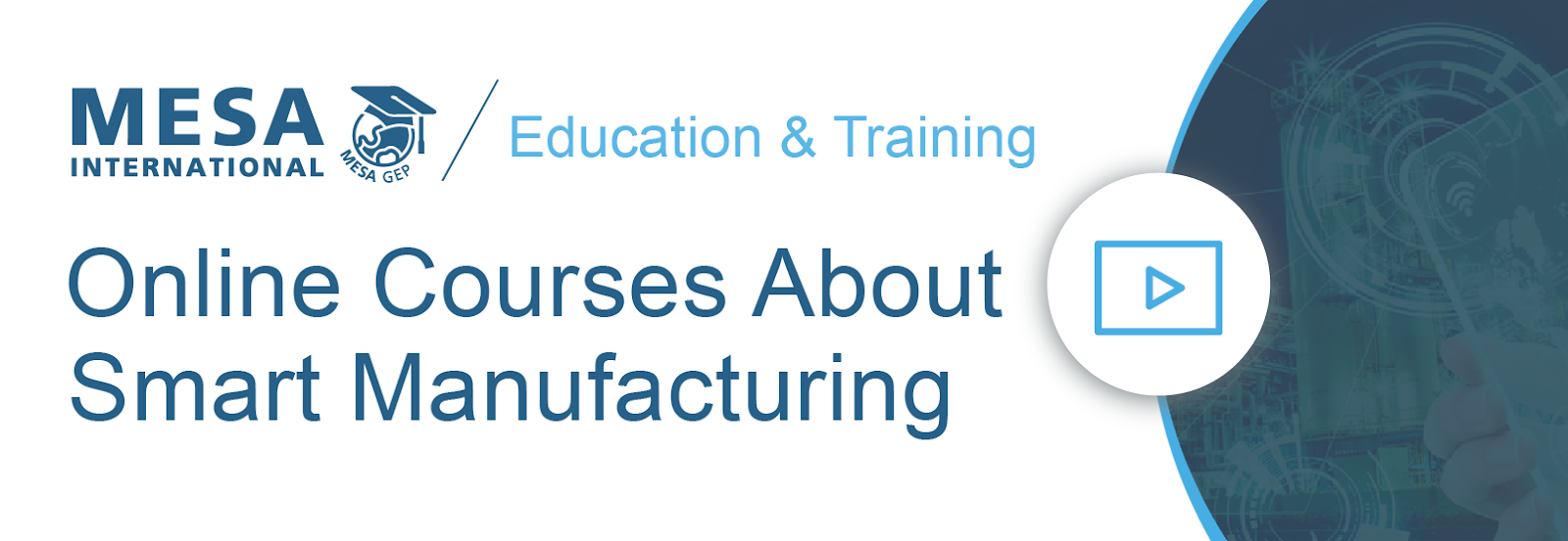 Smart Manufacturing Online, On-Demand Courses