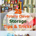 25 Totally Clever Storage Tips & Tricks