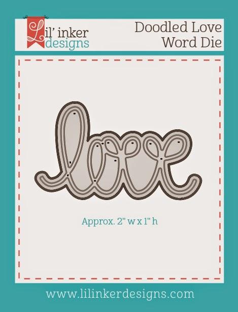 http://www.lilinkerdesigns.com/doodled-love-word-die/