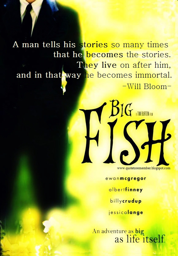 Big fish movie quotes quotesgram for The big fish movie