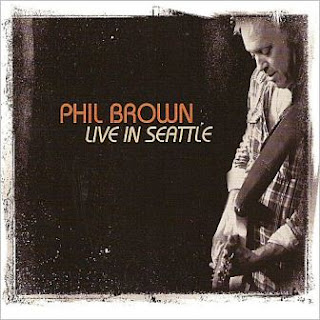 Phil Brown - Live In Seattle 2012