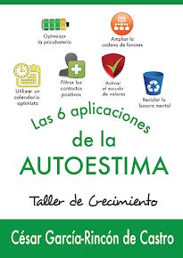 NOVEDAD: Las 6 aplicaciones de la AUTOESTIMA. Manual de taller práctico para educadores