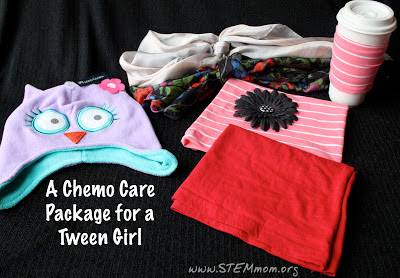 Tips for putting together a Chemo Care Package for a Tween age girl: from STEMmom.org