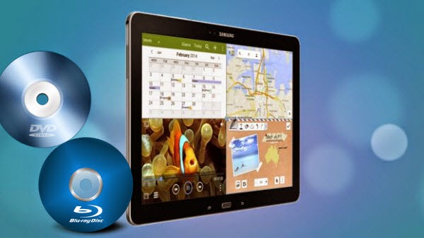 Play Blu-ray/DVD movie with Galaxy Tab Pro 12.2