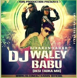 Dj+Wale+Babu+Desi+Tadka+Mix+Dj+Karan
