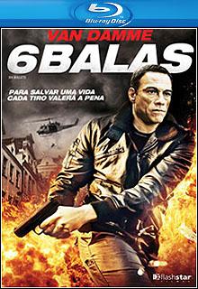 6 Balas BluRay 720p Dual Áudio