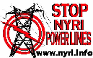 Has anyone heard of NYRI the powerline company that wants to put a power lines up?