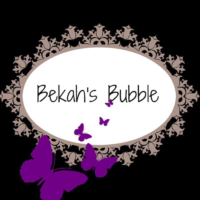 Bekah's Bubble
