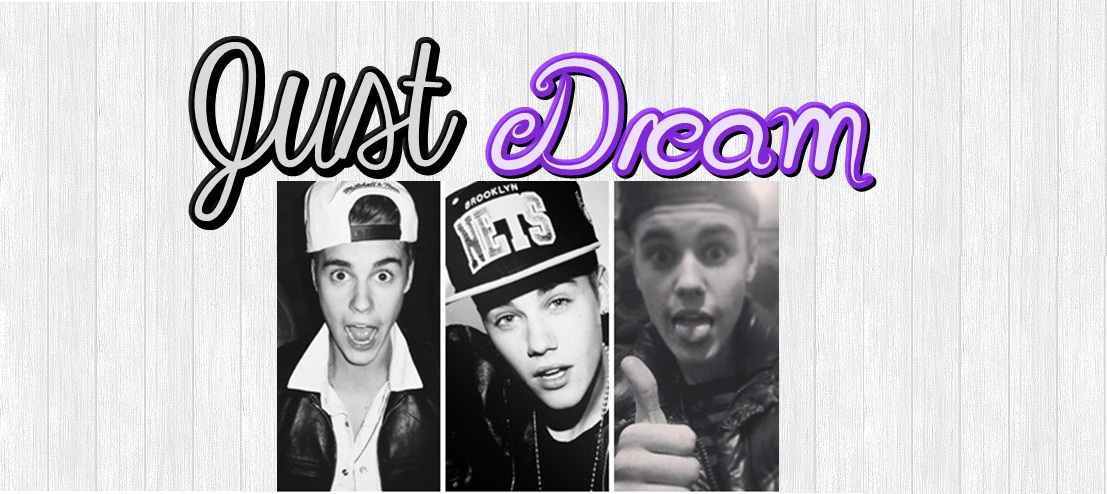 Just Dream ♥