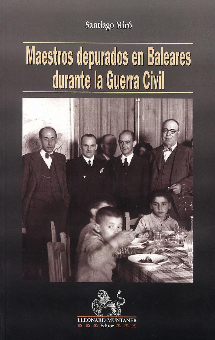 """""""Maestros depurados en Baleares durante la Guerra  Civil"""""""