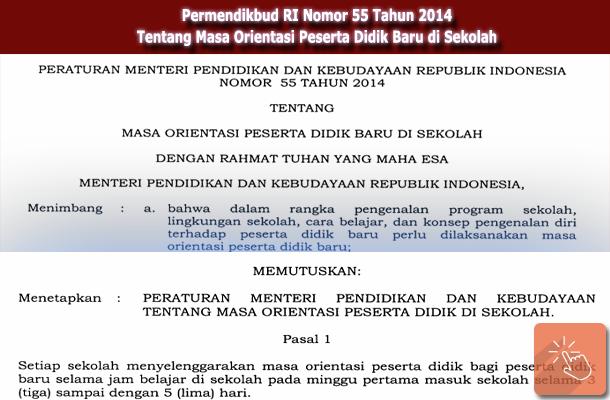 Permendikbud Ri Nomor 55 Tahun 2014 Tentang Masa Orientasi Peserta Didik Baru Mopdb Sekolah