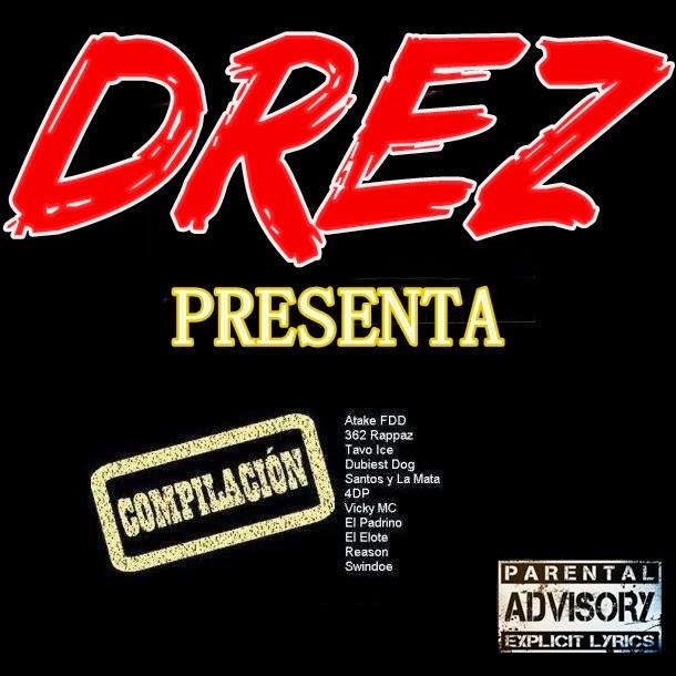 Drez Presenta: Compilación [2001-2002]