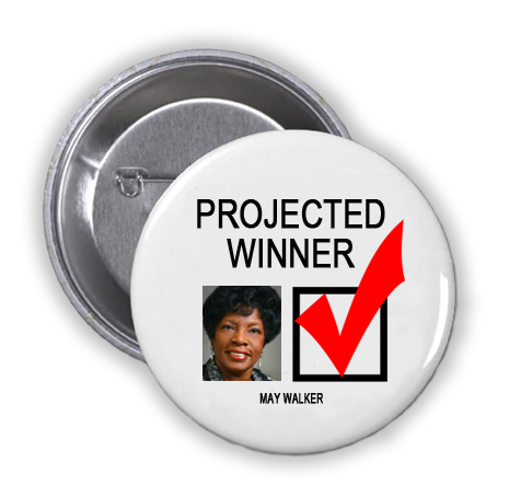 MAY WALKER IS A PROJECTED WINNER IN THE TUESDAY, NOVEMBER 8, 2016 PRESIDENTIAL ELECTION