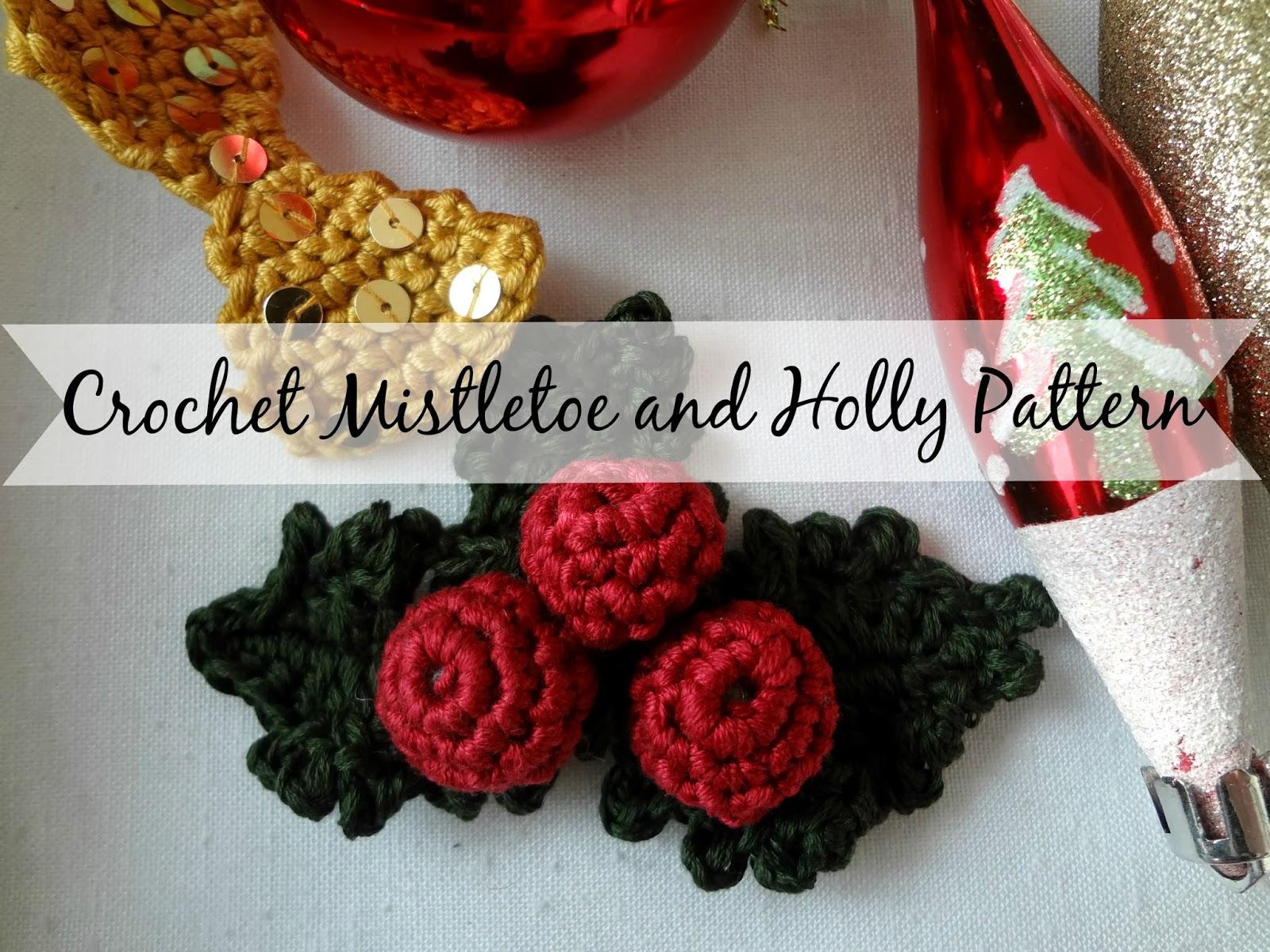 Little Treasures: Crochet Mistletoe and Holly - free pattern