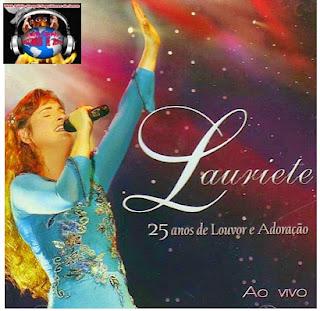 http://blogvalcemir.blogspot.com.br/2015/01/lauriete-25-anos-de-louvor-e-adoracao.html