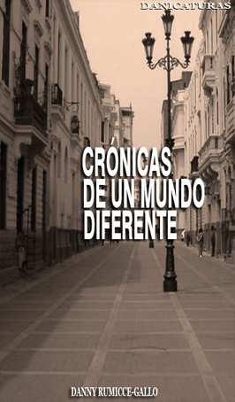 Crónicas de un Mundo Diferente