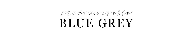 Mademoiselle Blue Grey