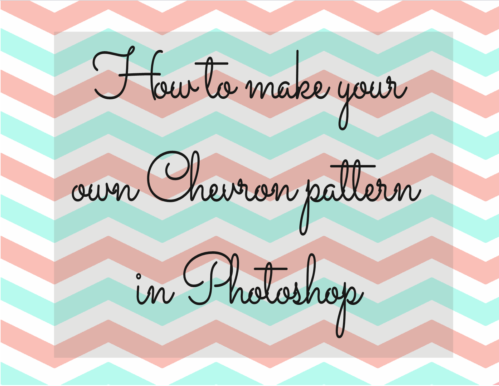 how to make your own chevron pattern in photoshop