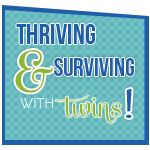 Thriving & Surviving with Twins
