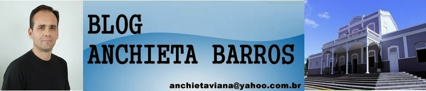 BLOG ANCHIETA BARROS