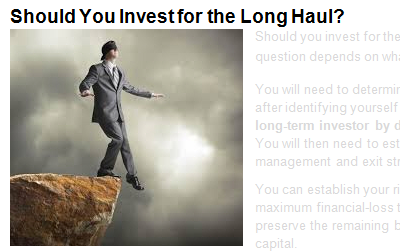 Should You Invest for the Long Haul?