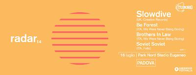 Slowdive - live @ Radar Festival - Padova
