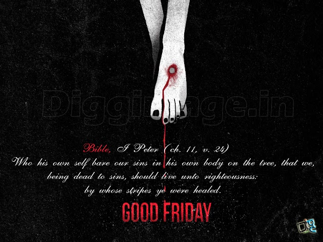 Who his own self bare our sins in his own body on the tree, that we,being dead to sins, should live... Happy Good Friday
