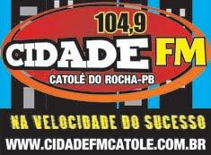 CIDADE FM - CATOLÉ DO ROCHA