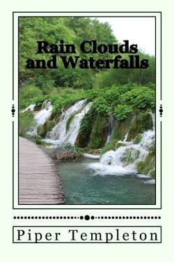 Rain Clouds and Waterfalls (Piper Templeton)