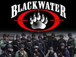 Η κυβέρνηση υπέγραψε συμβόλαιο με την Blackwater για φύλαξη των πόλεων!