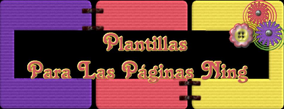PLANTILLAS PARA LAS PAGINAS NING