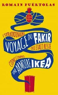 http://www.livredepoche.com/lextraordinaire-voyage-du-fakir-qui-etait-reste-coince-dans-une-armoire-ikea-romain-puertolas-9782253179900