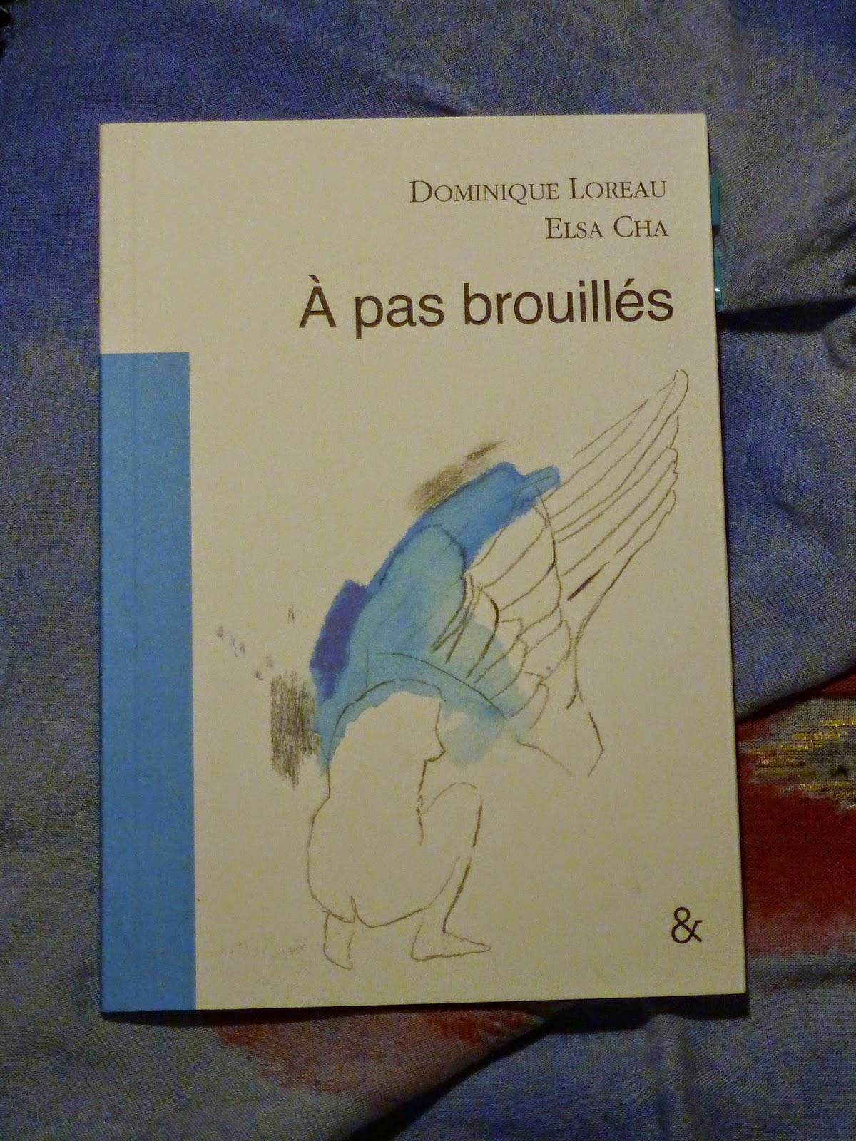 A pas brouillés - Loreau et Cha