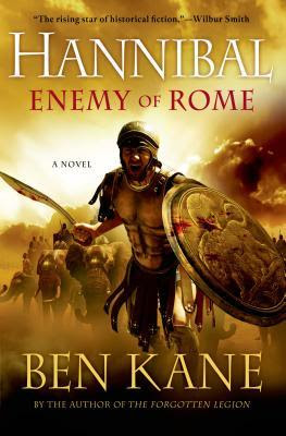 Hannibal... Enemy of Rome by Ben Kane