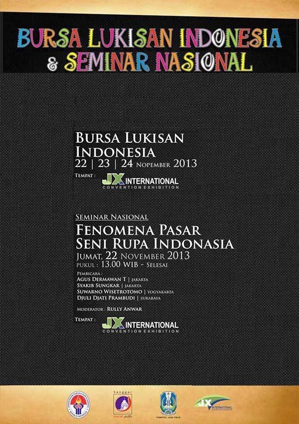 Bursa Lukisan Indonesia & Seminar Nasional 2013 Jatim Expo Surabaya