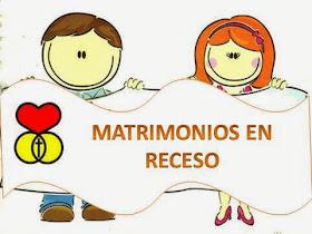 MATRIMONIO EN RECESO