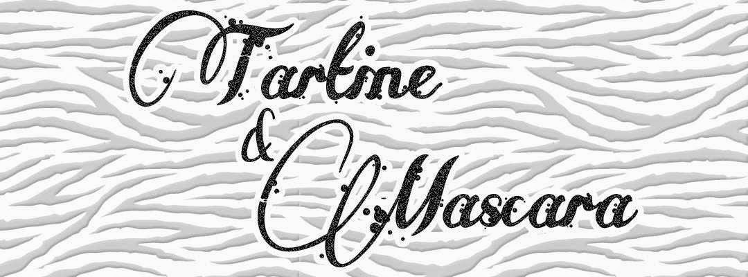Tartine & Mascara