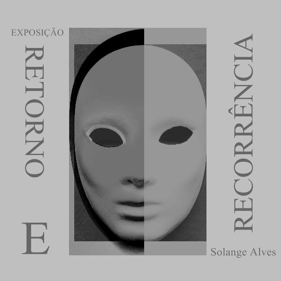"""Convite da Exposição: """"Retorno e Recorrência"""""""