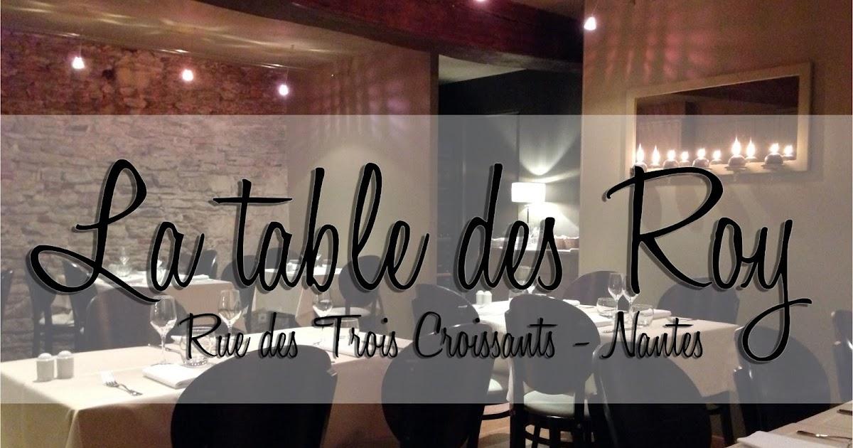 J 39 ai test pour vous 10 un t te t te la table des roy une graine d 39 id e - Restaurant la table des roy ...