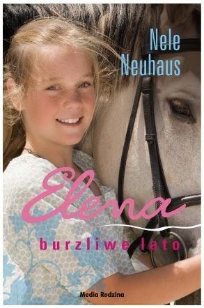 """Elena. Burzliwe lato"" Nele Neuhaus - recenzja"