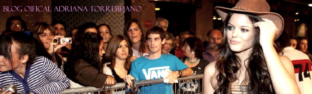 Adriana Torrebejano Blog Oficial