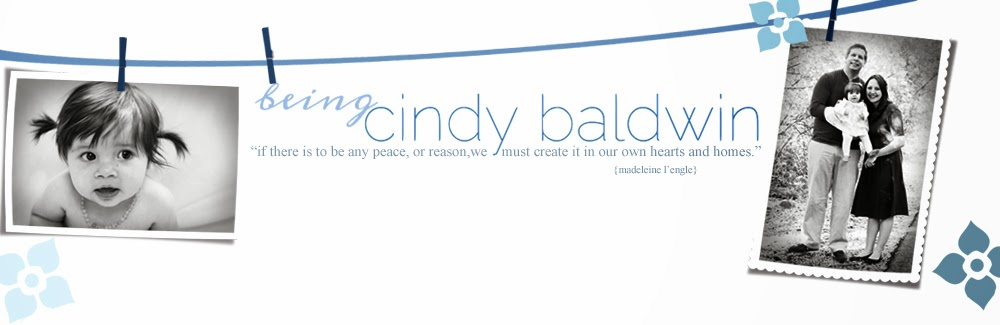 being cindy {baldwin}