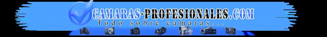 Cámaras profesionales fotográficas, de vídeo y digitales