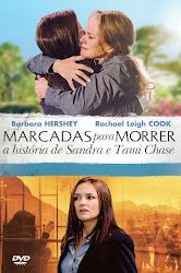 Marcadas Para Morrer: A História de Sandra e Tami