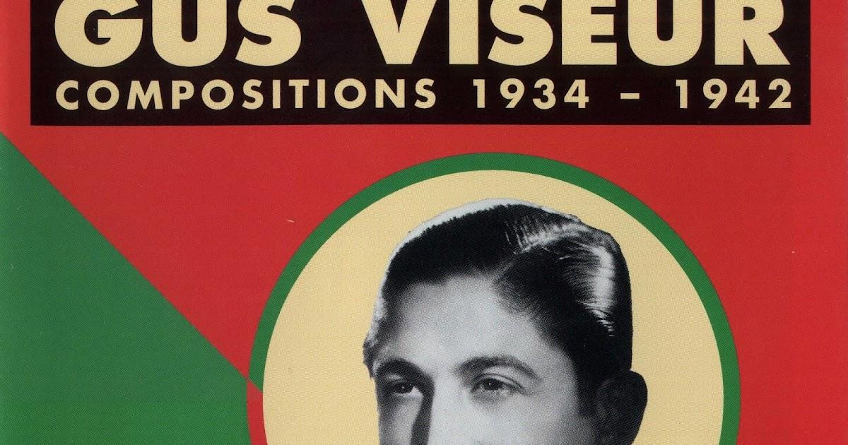 Gus Viseur - Compositions 1934-1942